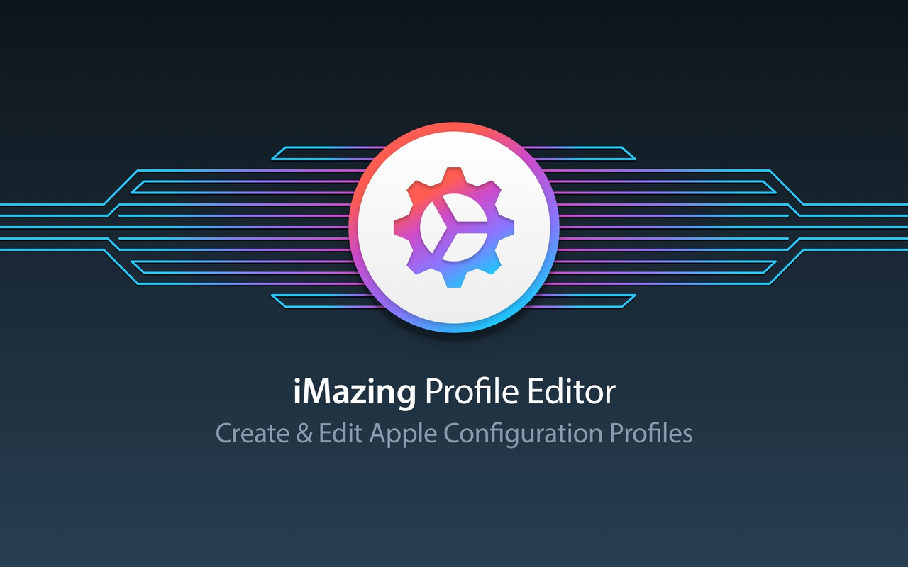 Introducing iMazing Profile Editor